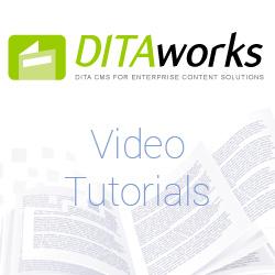 DITAworks Video Tutorials
